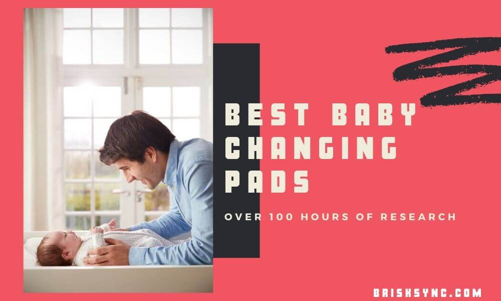 Best Baby Changing Pads