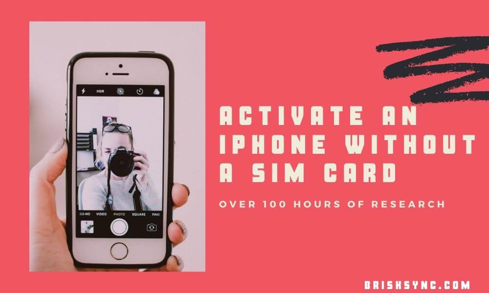 How to Activate and Use an iPhone Without a SIM Card